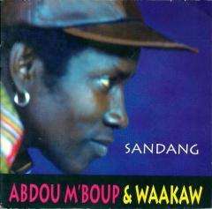 Abdou M'Boup & Waakaw-Sandang