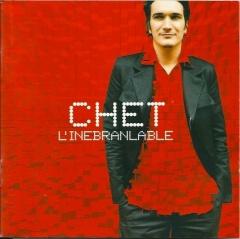 Chet, L'inebranlable