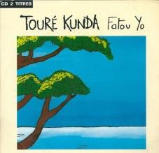 Fatou Yo, Touré Kunda ( 2 titres)