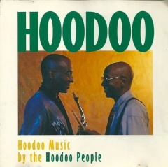 Hoodoo, Hoodoo music by Hoodoo People