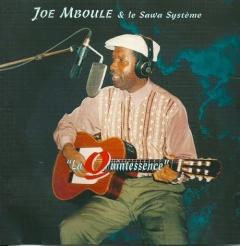 Joe Mboule & le Sawa Système, Quintessence