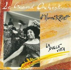 Le Grand Orchestra d'Hervé K, Dolce Vita