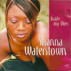 Shanna Waterstown, Inside my blues
