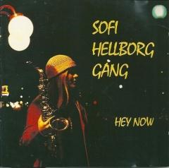 Sofi Hellborg - Hey now