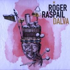 Roger Raspail, Dalva